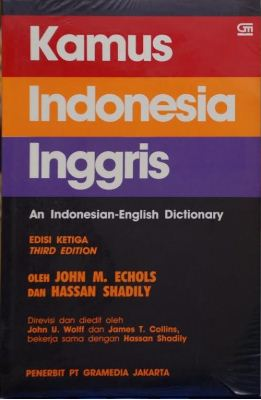Kamus Indonesia - Inggris : an Indonesia - English dictionary