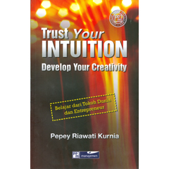 Trust your intuition develop your creativity :belajar dari toko dunia dan entrepreneur
